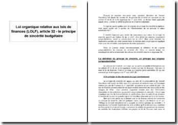 Loi organique relative aux lois de finances (LOLF), article 32 - le principe de sincérité budgétaire
