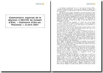 Conseil d'État, décision n 284736 Commune d'Aix-en-Provence, 6 avril 2007