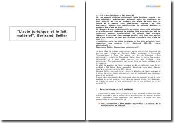 L'acte juridique et le fait matériel, Bertrand Seiller