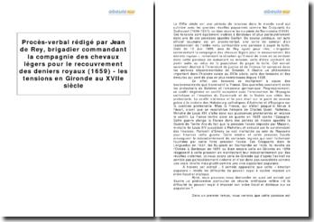 Procès-verbal rédigé par Jean de Rey, brigadier commandant la compagnie des chevaux légers pour le recouvrement des deniers royaux (1659) - les tensions en Gironde au XVIIe siècle