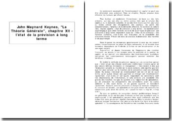 John Maynard Keynes, La Théorie Générale, chapitre XII - l'état de la prévision à long terme