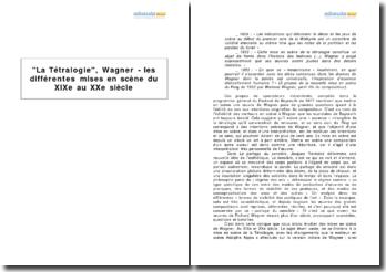 La Tétralogie, Wagner - les différentes mises en scène du XIXe au XXe siècle