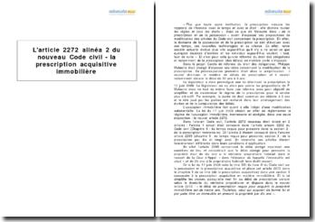 L'article 2272 alinéa 2 du nouveau Code civil - la prescription acquisitive immobilière