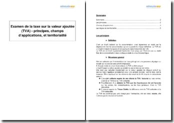 Examen de la taxe sur la valeur ajoutée (TVA) - principes, champs d'applications, et territorialité