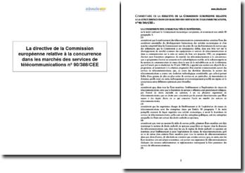 La directive de la Commission européenne relative à la concurrence dans les marchés des services de télécommunications nº 90/388/CEE