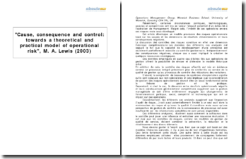 Cause, consequence and control: towards a theoretical and practical model of operational risk, M. A. Lewis (2003)