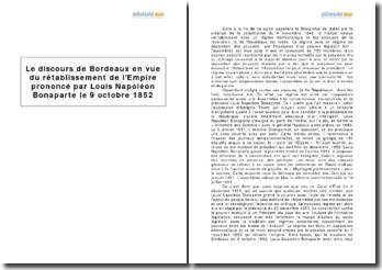 Le discours de Bordeaux en vue du rétablissement de l'Empire prononcé par Louis Napoléon Bonaparte le 9 octobre 1852