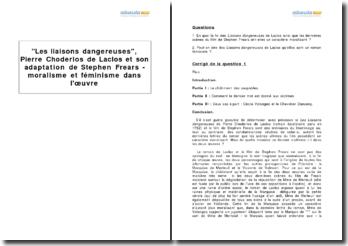 Les liaisons dangereuses, Pierre Choderlos de Laclos et son adaptation de Stephen Frears - moralisme et féminisme dans l'oeuvre
