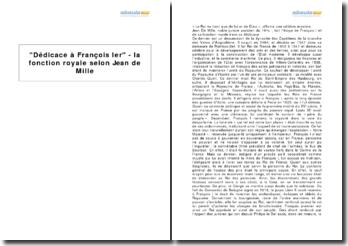 Dédicace à François Ier - la fonction royale selon Jean de Mille