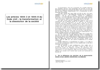Les articles 1844-3 et 1844-8 du Code civil - la transformation et la dissolution de la société