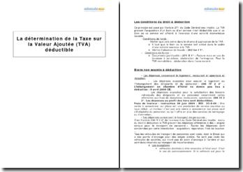 Analyse : La détermination de la Taxe sur la Valeur Ajoutée (TVA) déductible