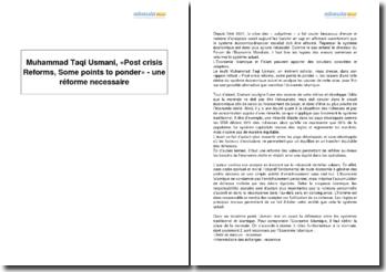 Muhammad Taqi Usmani, «Post crisis Reforms, Some points to ponder» - une réforme necessaire