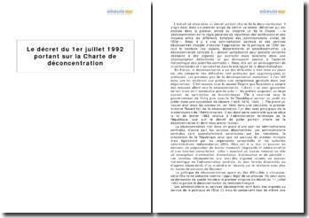 Le décret du 1er juillet 1992 portant sur la Charte de déconcentration
