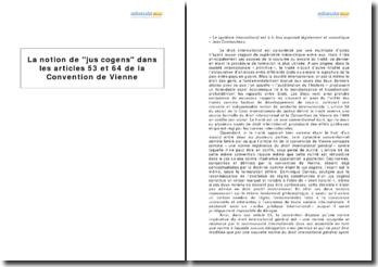 La notion de jus cogens dans les articles 53 et 64 de la Convention de Vienne