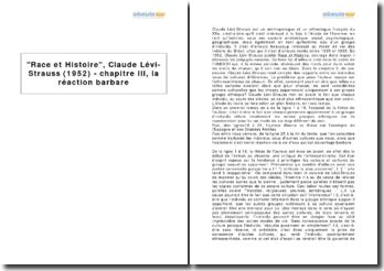 Race et Histoire, Claude Lévi-Strauss (1952) - chapitre III, la réaction barbare