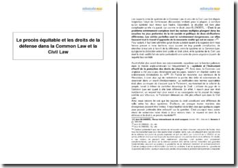 Le procès équitable et les droits de la défense dans la Common Law et la Civil Law
