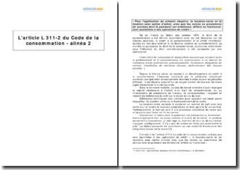L'article L 311-2 du Code de la consommation - alinéa 2