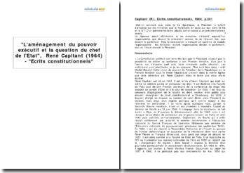 L'aménagement du pouvoir exécutif et la question du chef de l'Etat, René Capitant (1964) - Ecrits constitutionnels