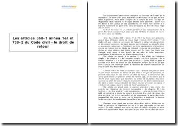 Les articles 368-1 alinéa 1er et 738-2 du Code civil - le droit de retour