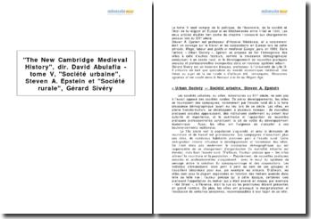 The New Cambridge Medieval History, dir. David Abulafia - tome V, Société urbaine, Steven A. Epstein et Société rurale, Gérard Sivéry