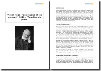 Victor Hugo, Les rayons et les ombres, 1840 - Fonction du poète
