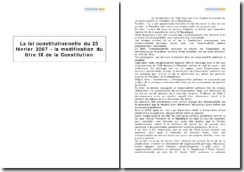 La loi constitutionnelle du 23 février 2007 - la modification du titre IX de la Constitution