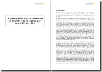 La justification de la création de la Chambre de la justice par Louis XIII en 1631
