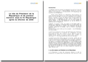 Le rôle du Président de la République et du premier ministre sous la Ve République après la réforme de 2008