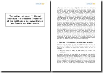Surveiller et punir , Michel Foucault - le système répressif et les méthodes de surveillance en France au XIXe siècle