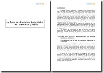 La Cour de discipline budgétaire et financière (CDBF) - juridiction administrative aux pouvoirs renforcés, compétences et débats