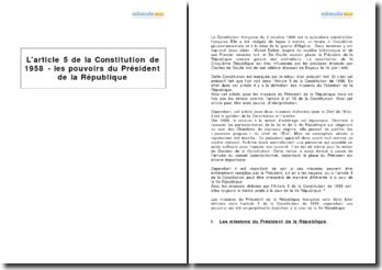 L'article 5 de la Constitution de 1958 - les pouvoirs du Président de la République