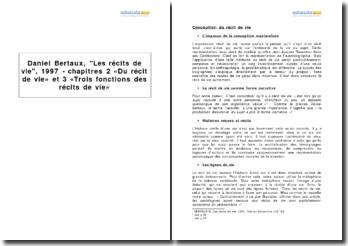 Daniel Bertaux, Les récits de vie, 1997 - chapitres 2 « Du récit de vie» et 3 « Trois fonctions des récits de vie »