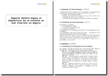 Aspects médico-légaux et législations sur la conduite en état d'ébriété en Algérie