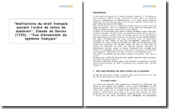 Institutions du droit français suivant l'ordre de celles de Justinien, Claude de Serres (1753) - Vue d'ensemble du système français