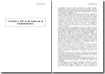 L'article L 341-2 du Code de la consommation