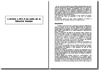 L'article L.461-6 du code de la Sécurité Sociale