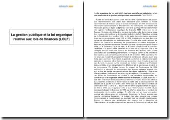 La gestion publique et la loi organique relative aux lois de finances (LOLF)