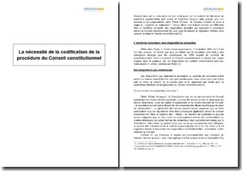 La nécessité de la codification de la procédure du Conseil constitutionnel