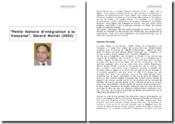 Petite histoire d'intégration à la française, Gérard Noiriel (2002)