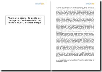 Animal à parole, le poète est l'otage et l'ambassadeur du monde muet, Francis Ponge