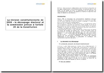 La révision constitutionnelle de 2008 - le découpage électoral et la commission prévue à l'article 25 de la Constitution