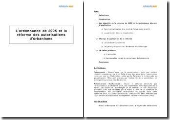 L'ordonnance de 2005 et la réforme des autorisations d'urbanisme