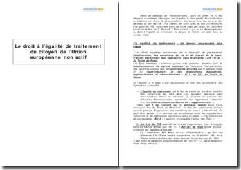 Le droit à l'égalité de traitement du citoyen de l'Union européenne non actif