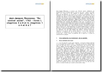 Jean-Jacques Rousseau, Du contrat social, 1762 - livres I, chapitres 5 à 8 et II, chapitres 1 à 4 et 6 à 7