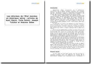 Les réformes de l'Etat menées en Amérique latine - articles de Kent Eaton, Tulia Falleti, Joseph Tulchin et Andrew Selee