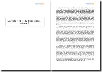 L'article 112-1 du Code pénal - alinéa 3
