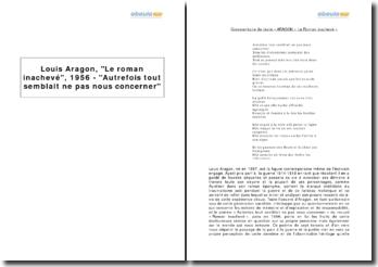 Louis Aragon, Le roman inachevé, 1956 - Autrefois tout semblait ne pas nous concerner