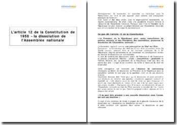L'article 12 de la Constitution de 1958 - la dissolution de l'Assemblée nationale