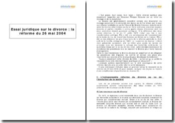 Essai juridique sur le divorce : la réforme du 26 mai 2004