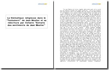 La thématique religieuse dans le Testament de Jean Meslier et sa réécriture par Voltaire Extraits des sentiments de Jean Meslier
